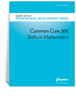 Common Core 201—Shifts in Mathematics