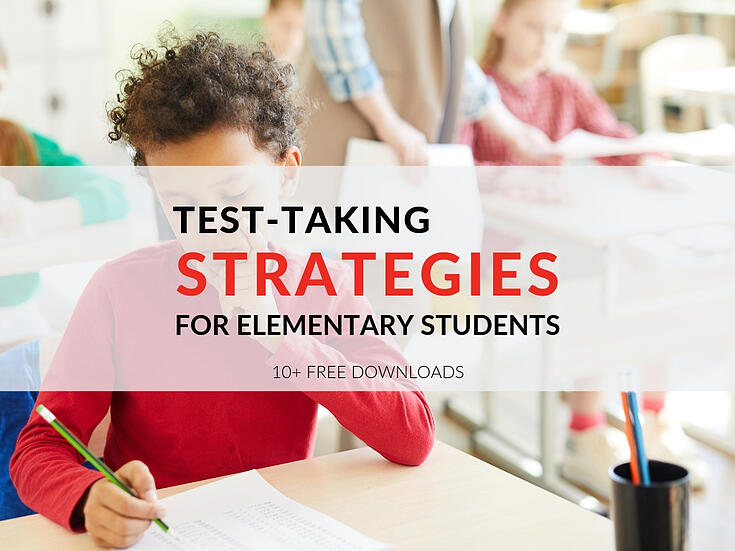 3 Test-Taking Strategies for Elementary Students
