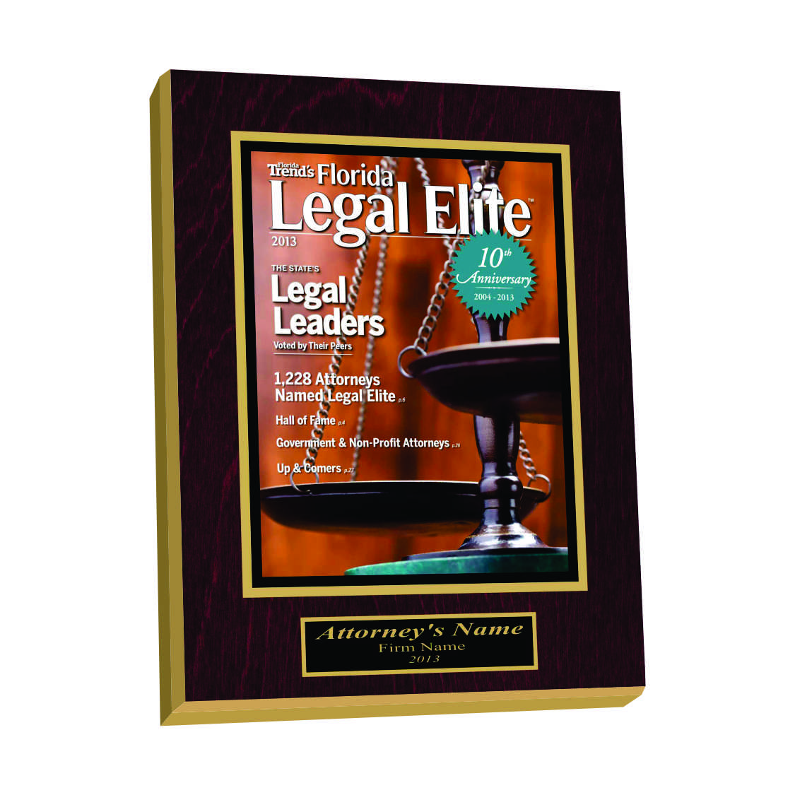 Wood plaques are elegant and classic displays for your achievements, perfect for a formal office setting.