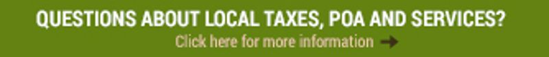 Click to Learn About Local Taxes, POA, and Services