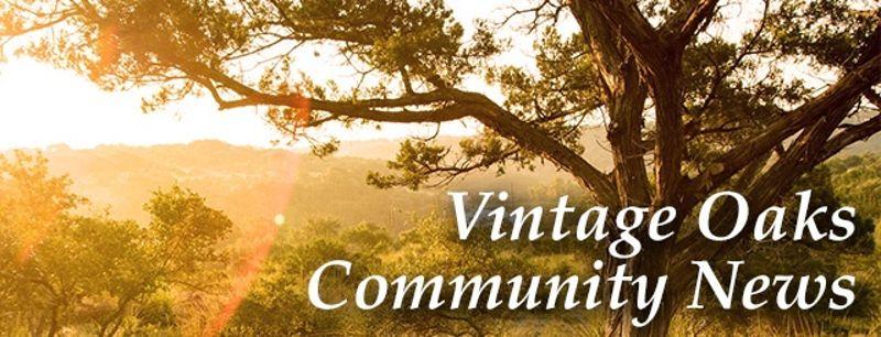 Vintage Oaks Community News