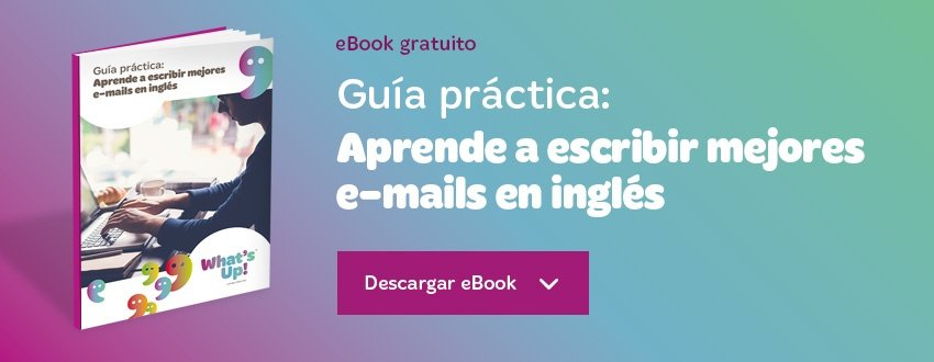 5 Ejemplos De Emails En Ingles Muy Practicos What S Up