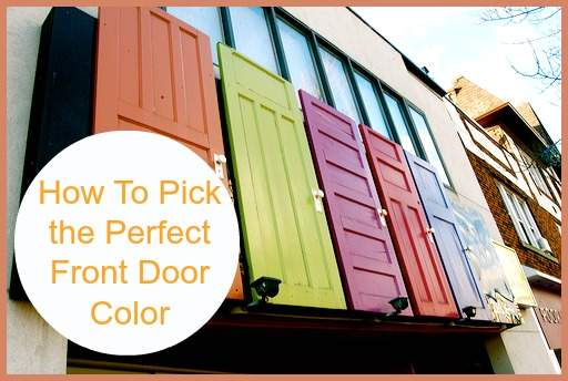 How To Pick The Perfect Front Door Color