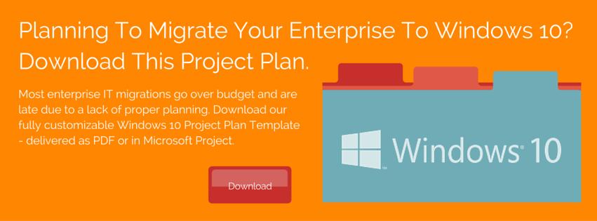 The Basics of Planning an Enterprise Desktop Migration to Windows 10