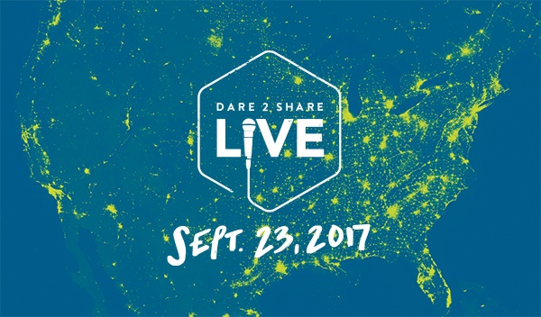 Dare 2 Share Live - September 23, 2017