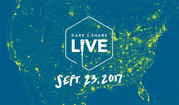 Dare 2 Share Live - September 23, 2017
