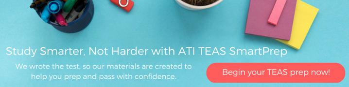 Practice Makes Perfect: 10 TEAS Prep Questions – ATI Nursing