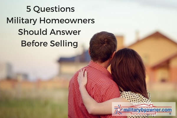 5_Questions_for_Military_Homeowners_to_Ask_Before_Selling.jpg