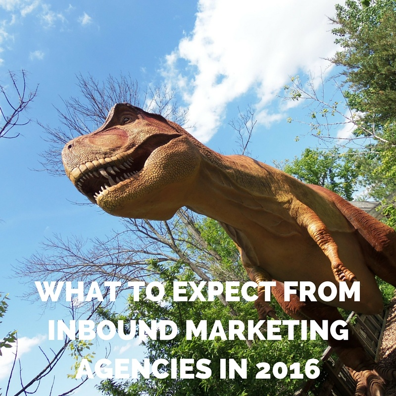 What to Expect from Inbound Marketing Agencies in 2016