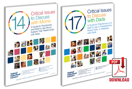Two Resources 'To the Rescue' > Have Meaningful Discussions with Dads and Moms