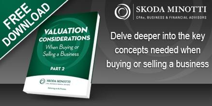 Valuation Considerations When Buying or Selling a Business - Part 2