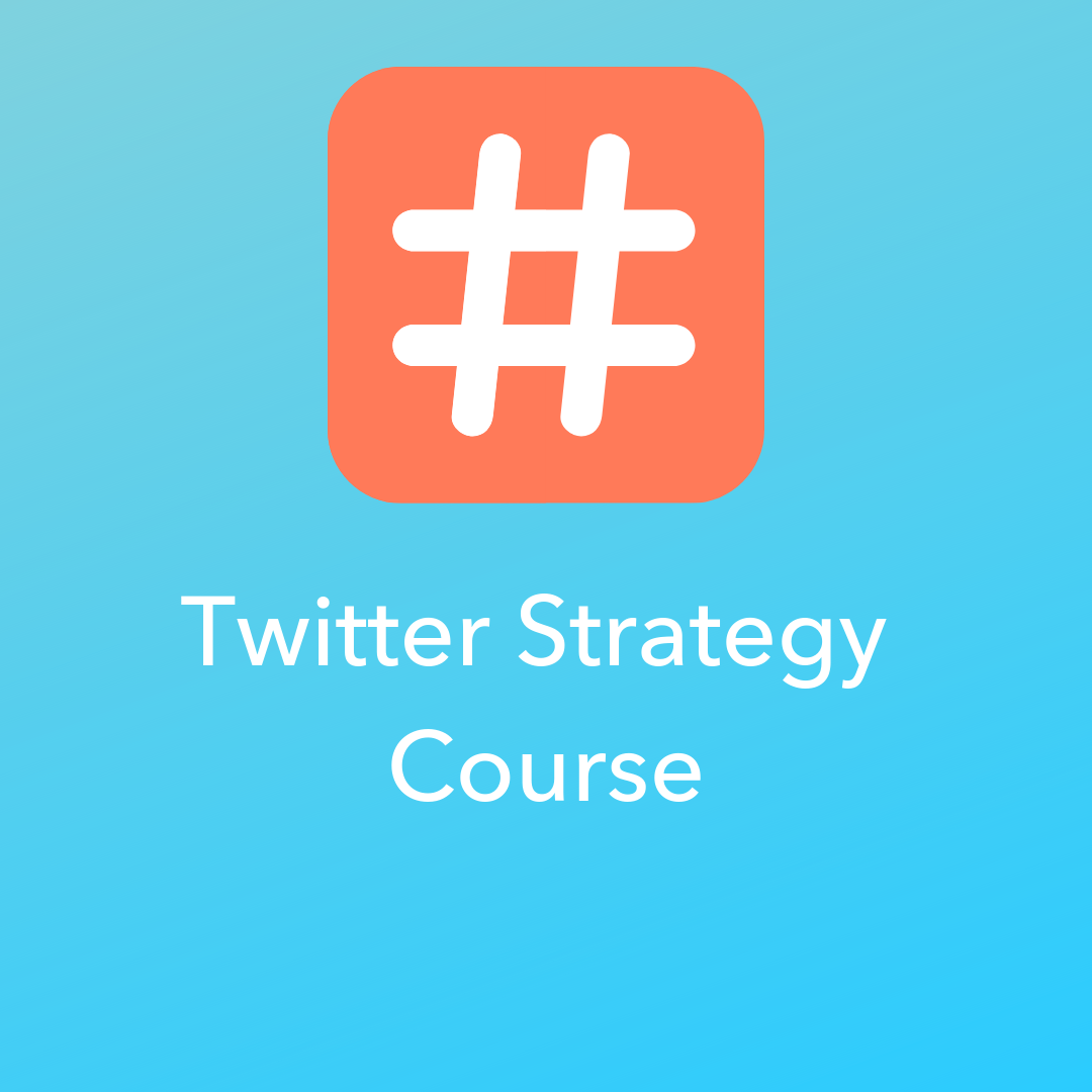 Twitter Strategy Course
