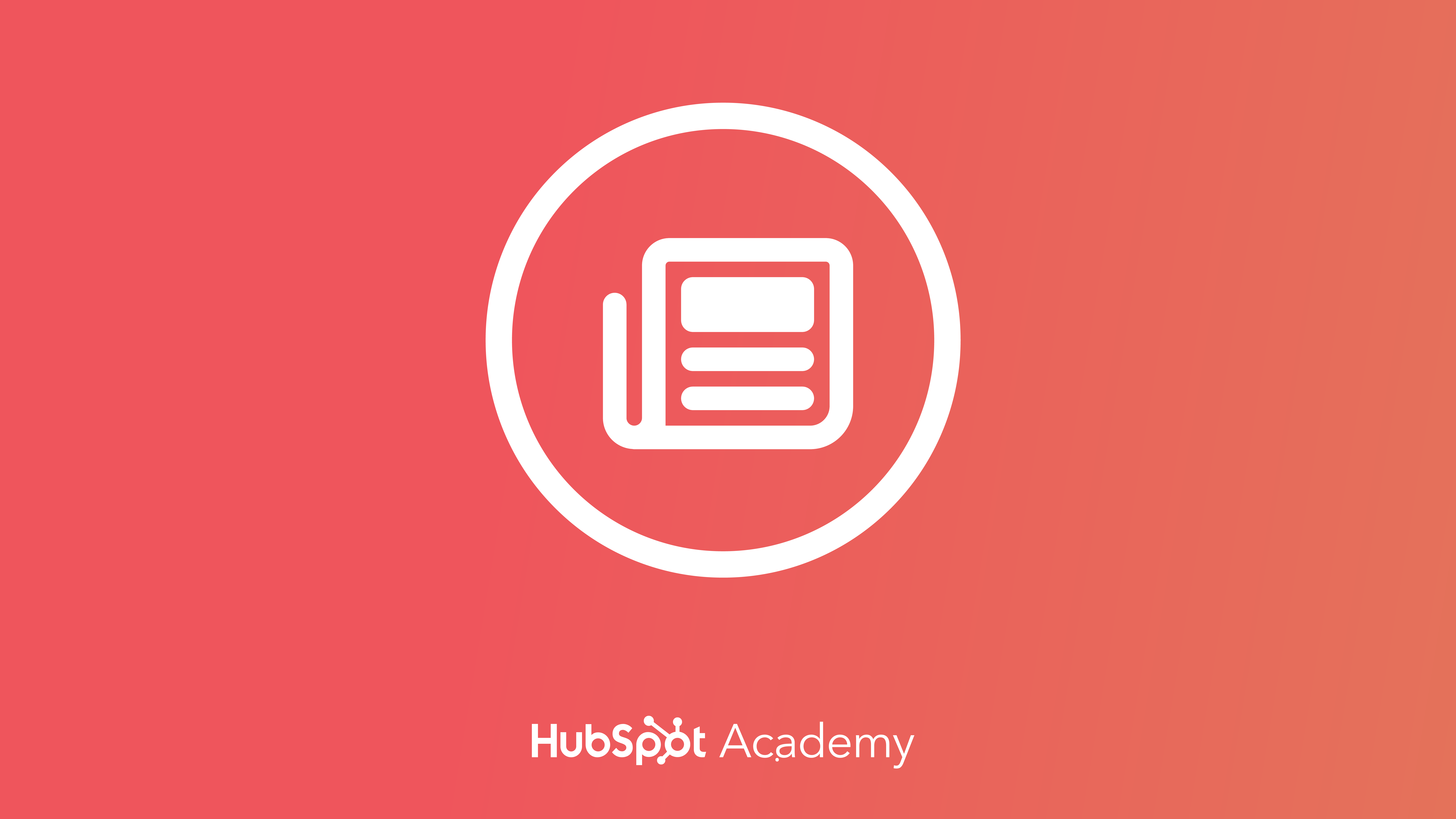 Content Marketing Certification course by HubSpot Academy