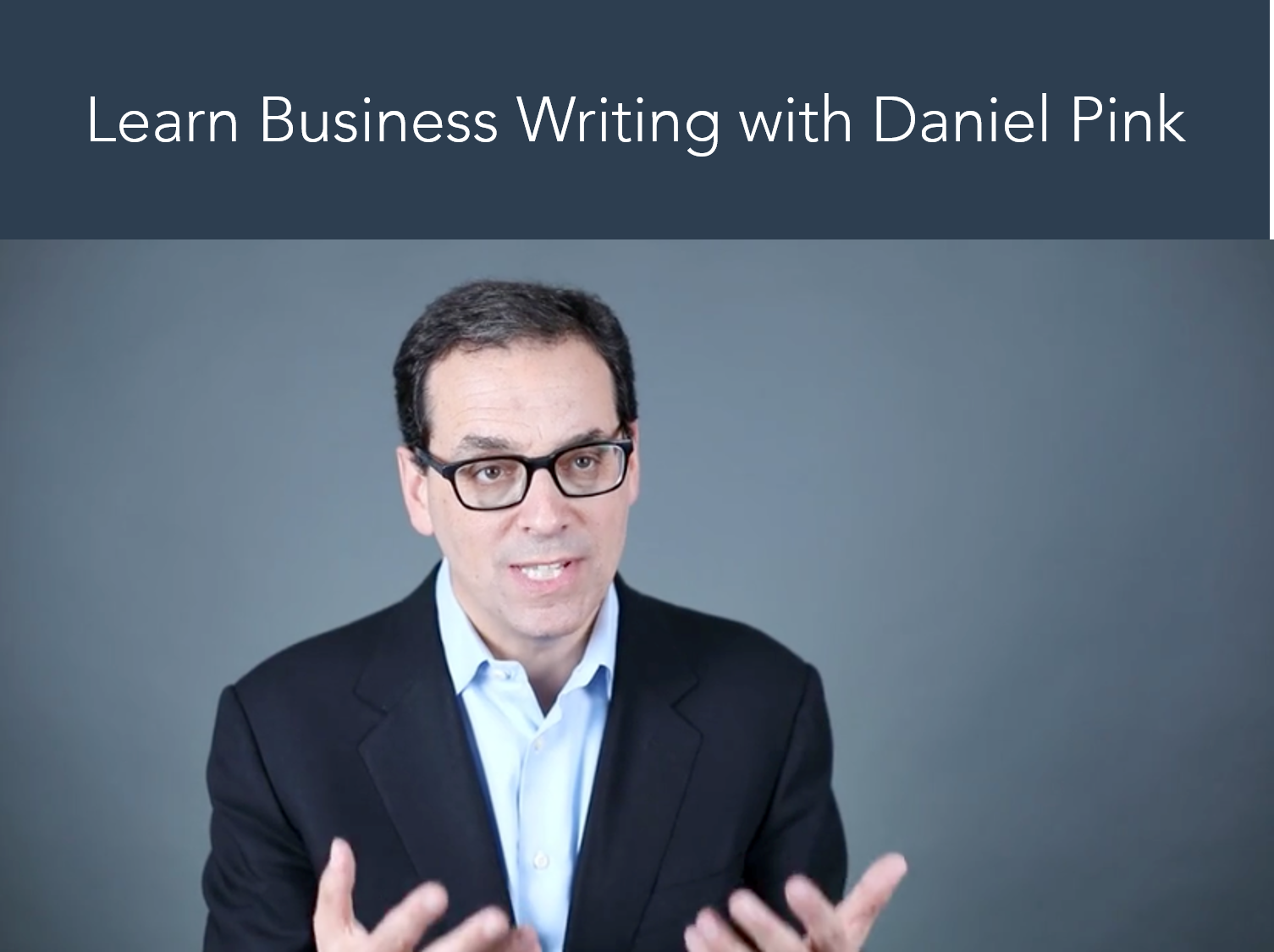 Daniel Pink Business Writing Course