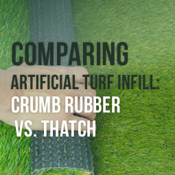 Comparing Artificial Turf Infill: Crumb Rubber vs  Thatch