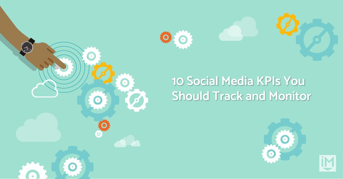 10 Social Media KPIs You Should Track and Monitor