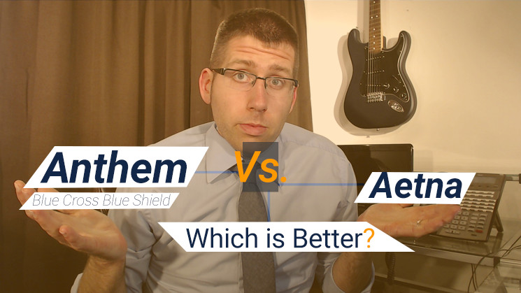 Anthem Blue Cross Blue Shield Vs  Aetna: Who is Better?