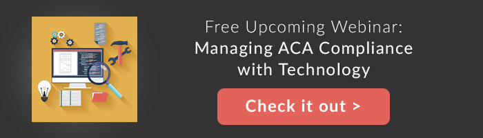 Free Upcoming Webinar: Managing ACA Compliance with Technology
