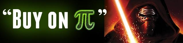 PI DAY PROMOTION ON STAR WARS COLLECTIBLES