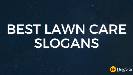 Funny to Effective: The Best Lawn Care Slogans