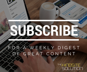 Subscribe to the HindSite Success Blog