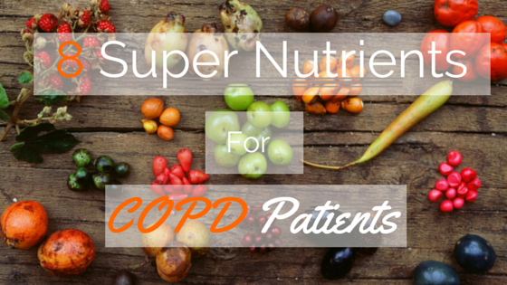 8_Super_Nutrients_for_COPD_Patients