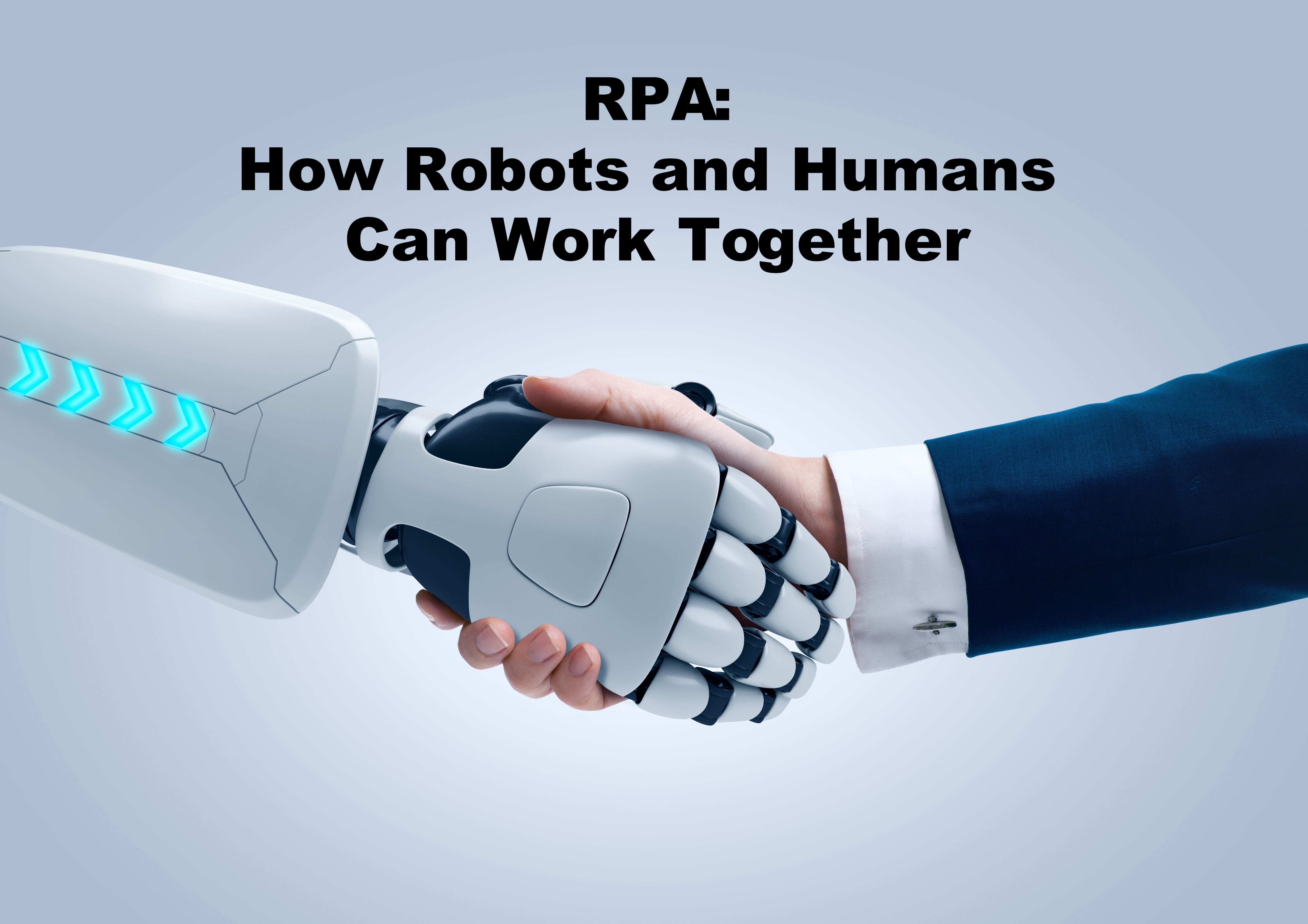 RPA: How Robots and Humans Can Work Together