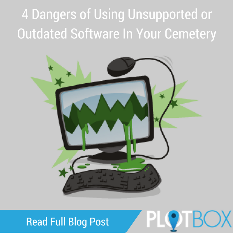 4 Dangers Of Using Unsupported Or Outdated Software In