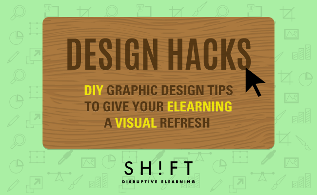 DIY Graphic Design Tips to Give Your eLearning a Visual Refresh