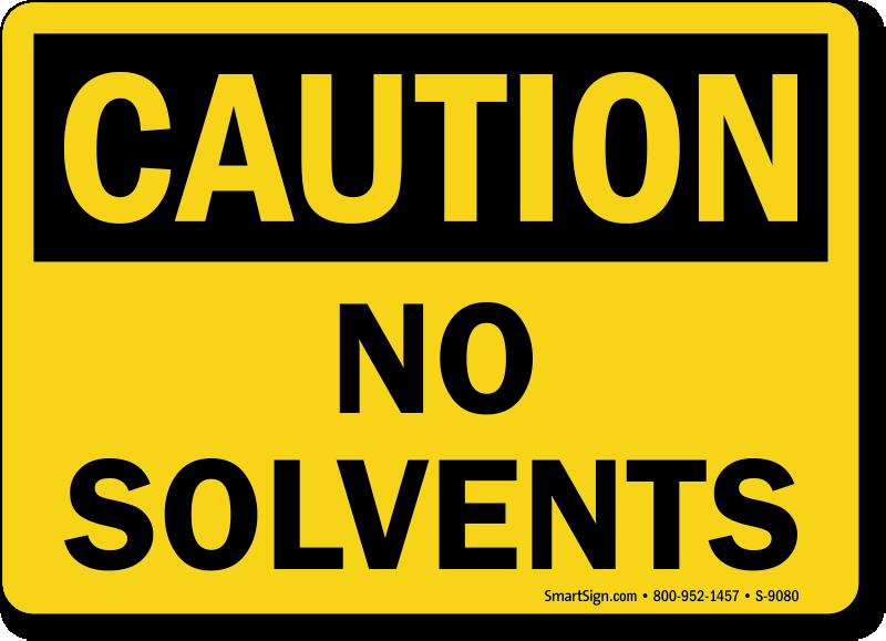 osha-caution-no-solvents-sign-s-9080.png