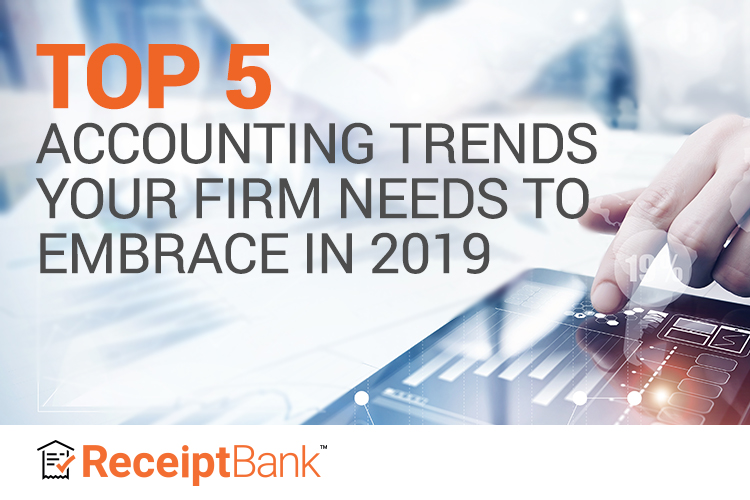 Top 5 Accounting Trends To Embrace in 2019