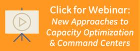 Capacity Optimization, Command Centers
