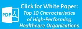 high-performing healthcare organizations