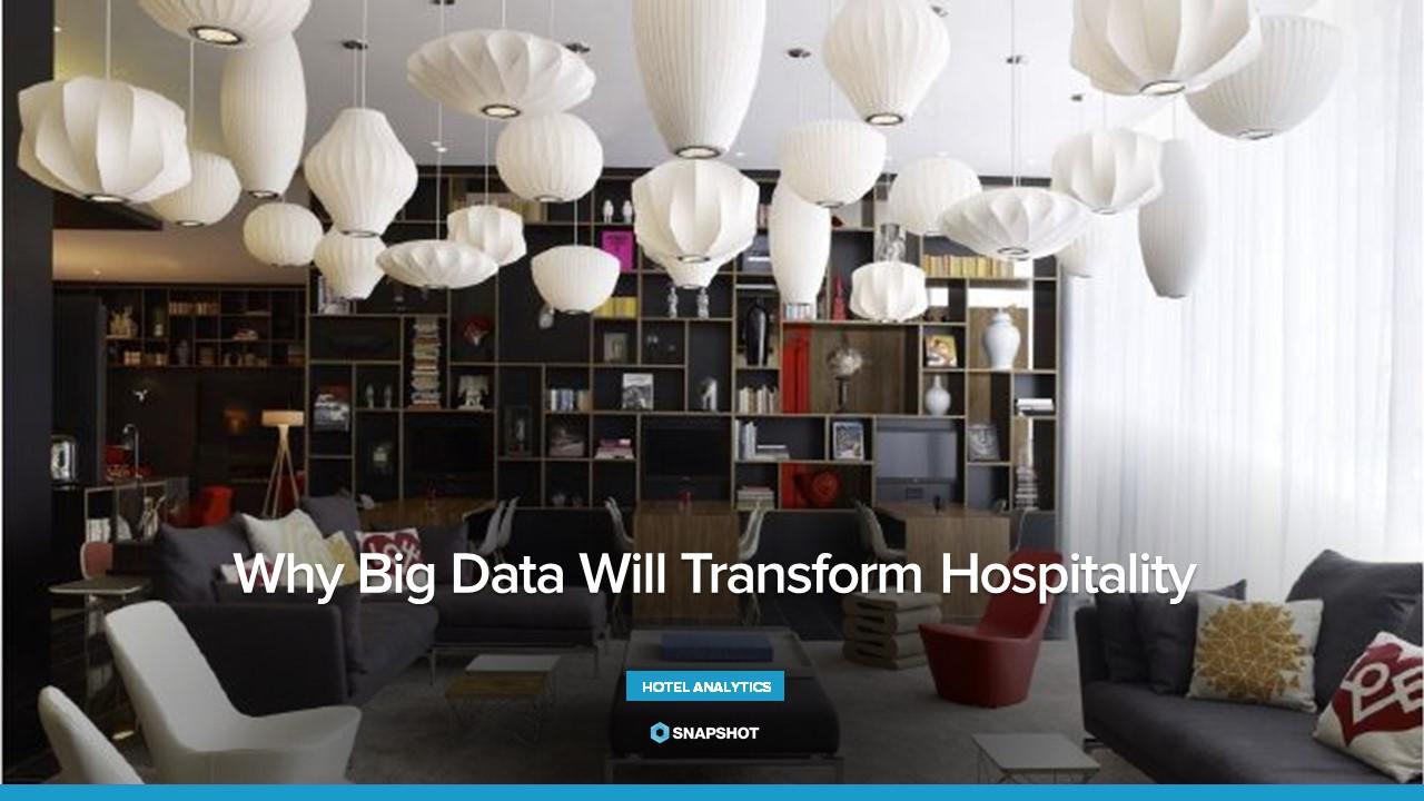 Why Big Data Will Transform Hospitality