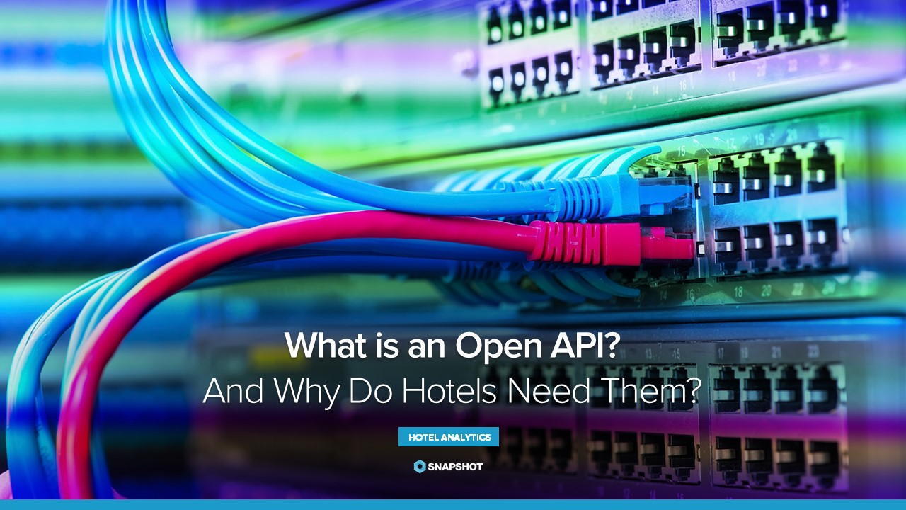 What is an Open API and Why Do Hotels Need Them?