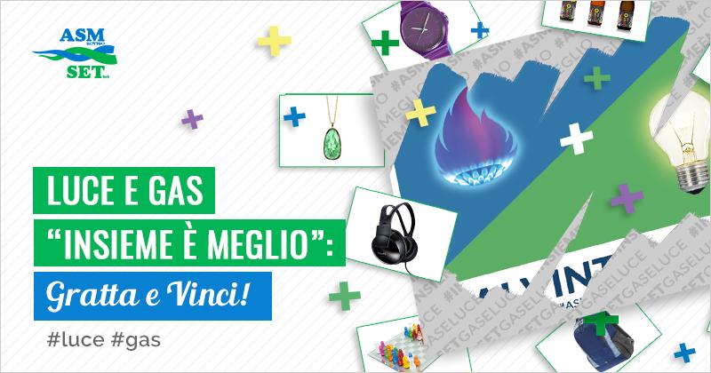 """Luce e Gas """"Insieme è meglio"""": Gratta e Vinci!"""