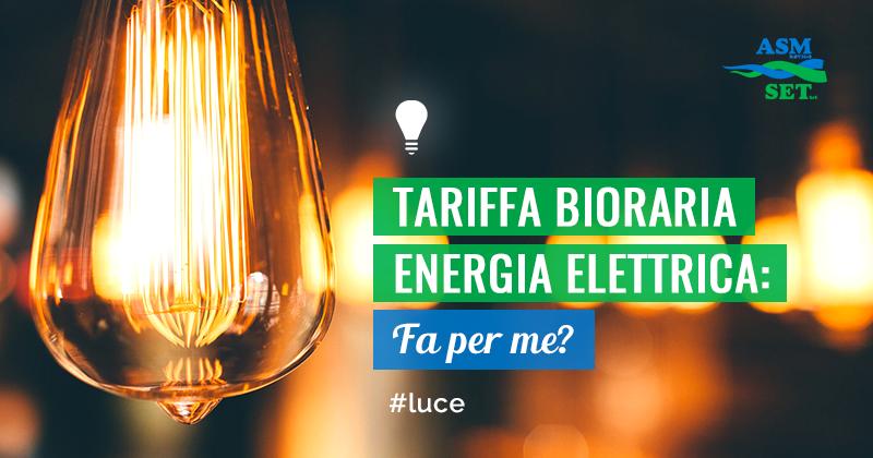 Tariffa Bioraria Energia Elettrica: Fa per me?