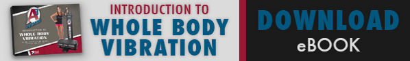 Download the Introduction to Whole Body Vibration eBook