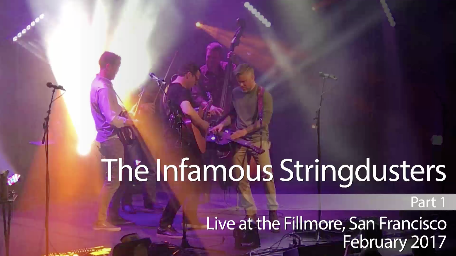 The Infamous Stringdusters Live at the Fillmore