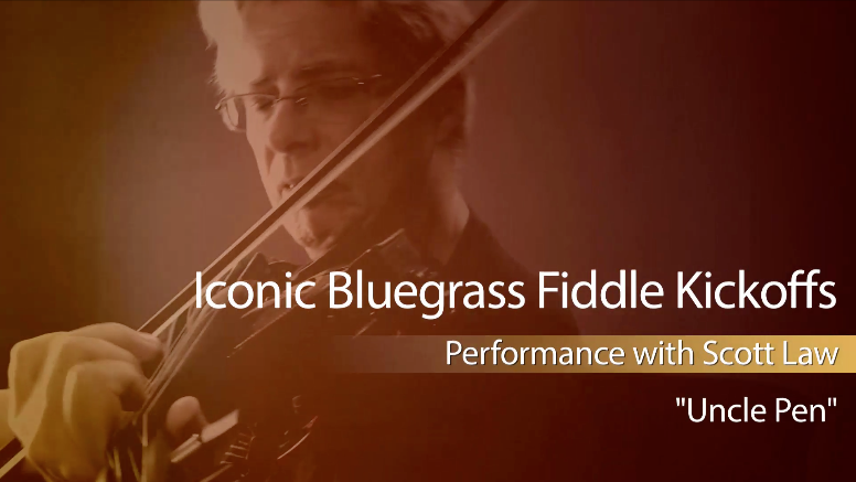 "iconic bluegrass fiddle kickoffs: ""uncle pen"""