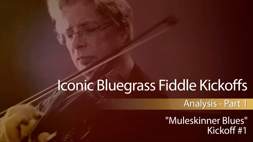"Iconic Bluegrass Fiddle Kickoffs: ""Muleskinner Blues"""