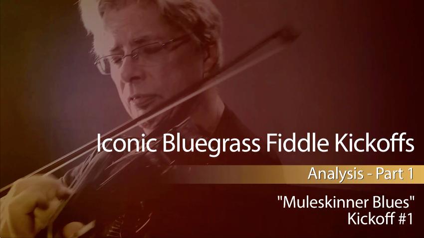 "Iconic Bluegrass Fiddle Kickoffs: ""Muleskinner Blues"""