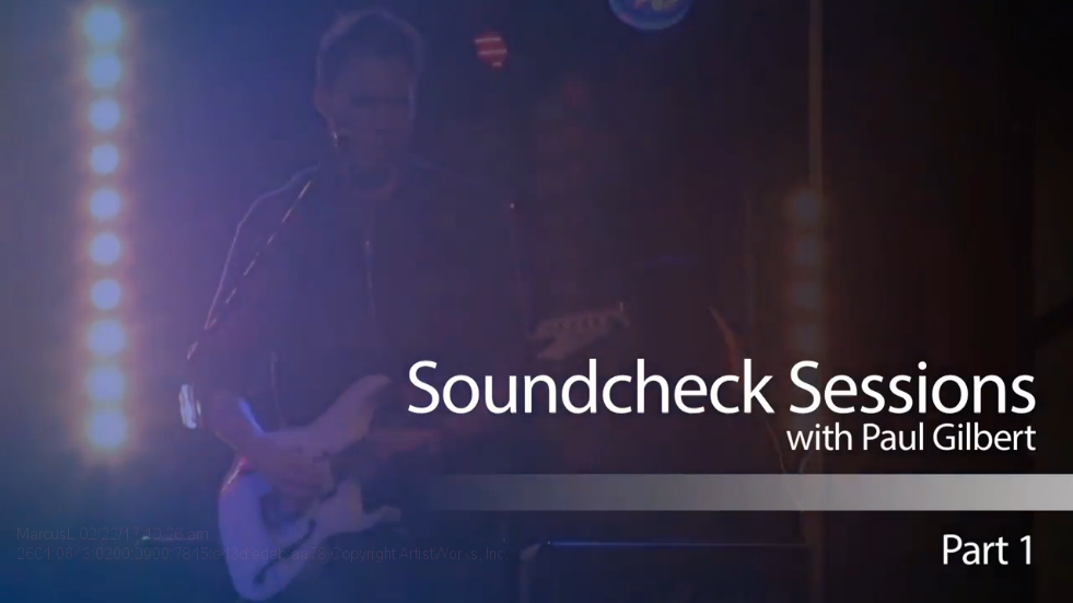 soundcheck sessions with Paul Gilbert