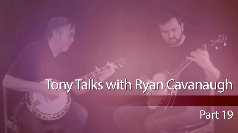 tony trischka interviews ryan cavanaugh
