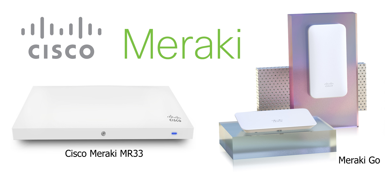 Meraki vs  Meraki Go: What You Need to Know