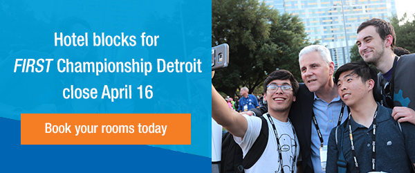 Book your hotel rooms for FIRST Championship Detroit