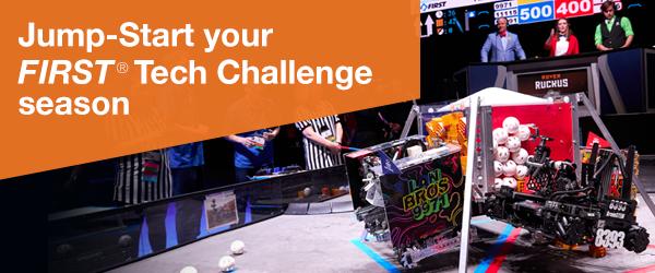 Jump-Start your FIRST Tech Challenge season