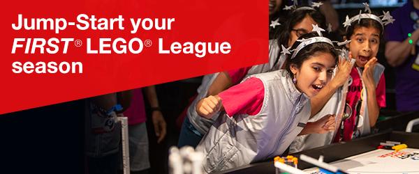 Jump-Start your FIRST LEGO League season