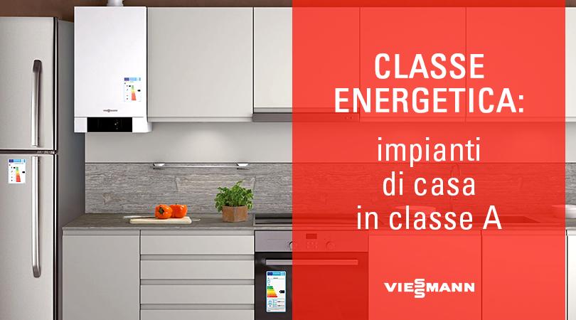 Classe energetica impianti di casa in classe a for Classe energetica