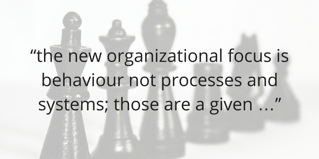 the-new-organisational-focus-behaviour-not-processes-and-systems.png